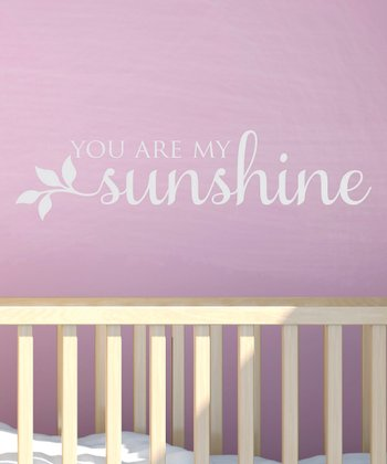 White 'You Are My Sunshine' Wall Quote