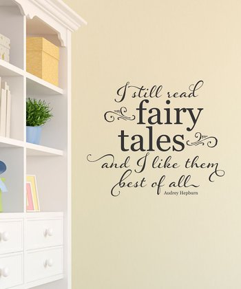 Black 'I Still Read Fairy Tales' Wall Quote