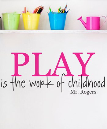 Pink 'Play Is the Work of Childhood' Wall Quote
