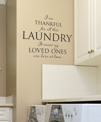 Black 'I Am Thankful for All the Laundry' Wall Quote