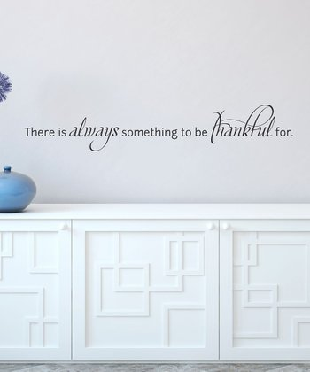 Always Be Thankful Wall Quotes Decal