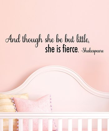 Little But Fierce Wall Quotes Decal