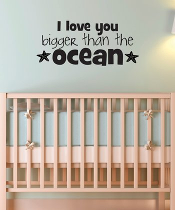 Black 'I Love You Bigger Than The Ocean' Wall Decal