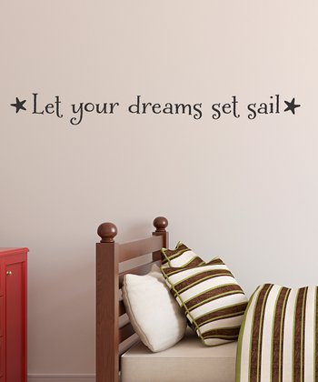 Black 'Let Your Dreams Set Sail' Wall Decal