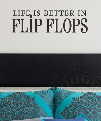 Black 'Life is Better in Flip Flops' Wall Decal