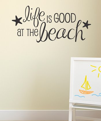 Black 'Life is Good at the Beach' Wall Decal