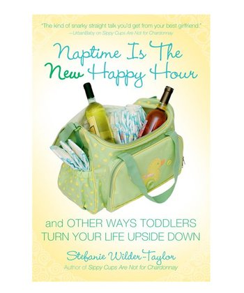Naptime Is the New Happy Hour Paperback