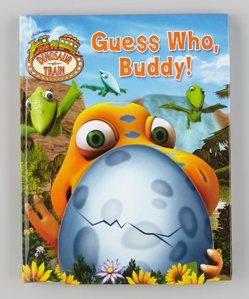 Dinosaur Train: Guess Who, Buddy! Board book