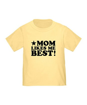 Daffodil Yellow 'Mom Likes Me Best' Tee - Toddler