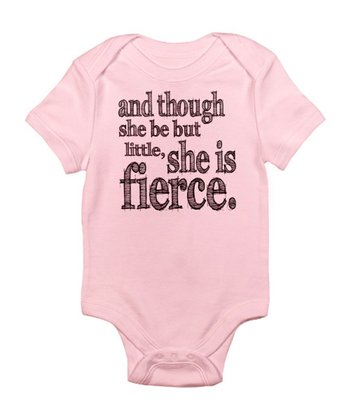Pink 'And Though She Be But Little' Bodysuit - Infant