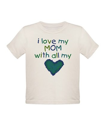 White 'I Love My Mom With All My Heart' Tee - Toddler