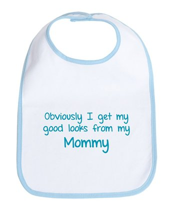 Sky Blue & White 'Get My Good Looks From My Mommy' Bib