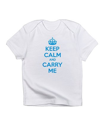 White 'Keep Calm and Carry Me' Tee - Infant
