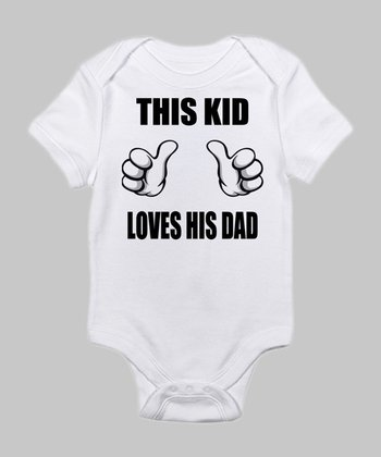 Cloud White 'This Kid Loves His Dad' Bodysuit - Infant