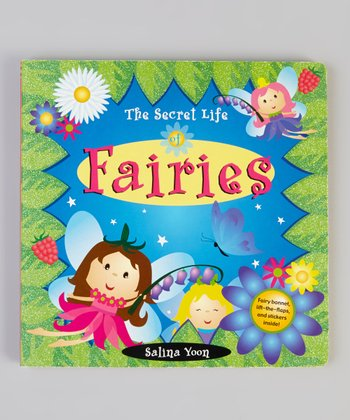 The Secret Life of Fairies Board Book
