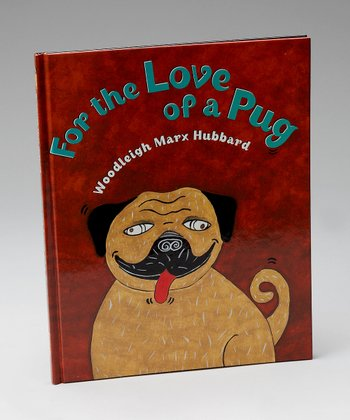 For The Love Of A Pug Hardcover