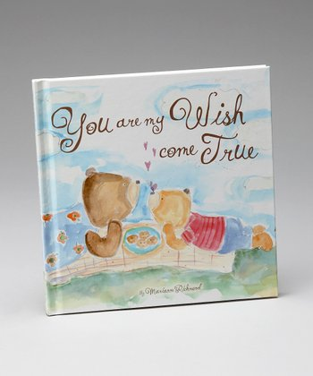 You Are My Wish Come True Hardcover