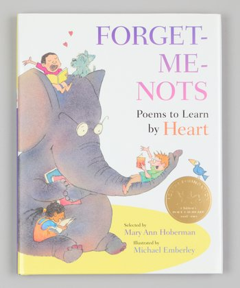 Forget-Me-Nots: Poems to Learn By Heart Hardcover