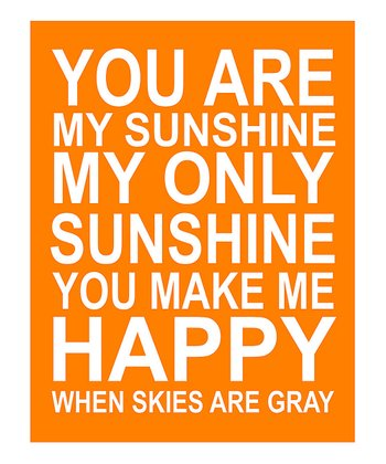 Orange & White 'You Are My Sunshine' Giclée Print