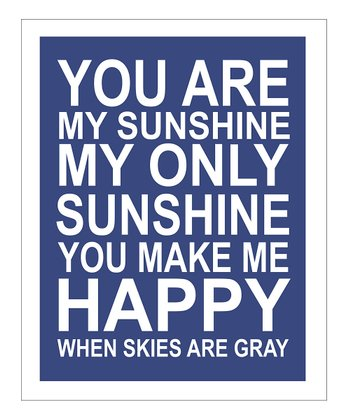 Navy & White 'You Are My Sunshine' Giclée Print