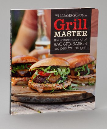 Williams-Sonoma Grill Master Paperback