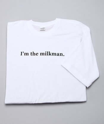 White 'I'm the Milkman' Tee - Men