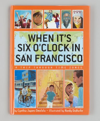 When It's Six O'Clock in San Francisco Hardcover