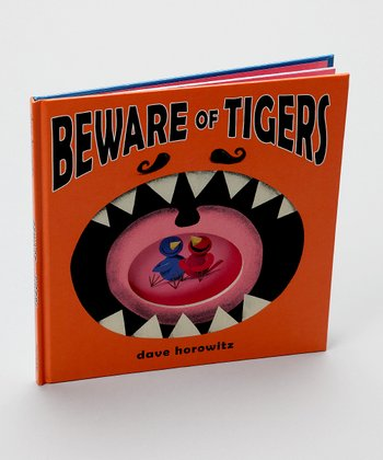 Beware of Tigers Hardcover
