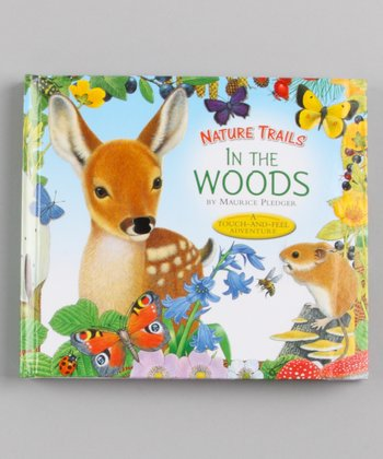 Nature Trails: In the Woods Hardcover