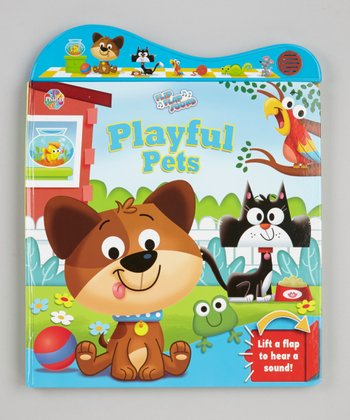 Flip Flap Sounds: Playful Pets Hardcover