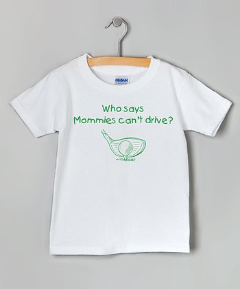 White & Green Mommy Can Drive Tee - Toddler & Kids