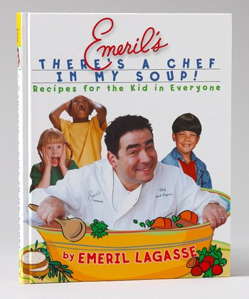 Emeril's There's a Chef in My Soup! Hardcover