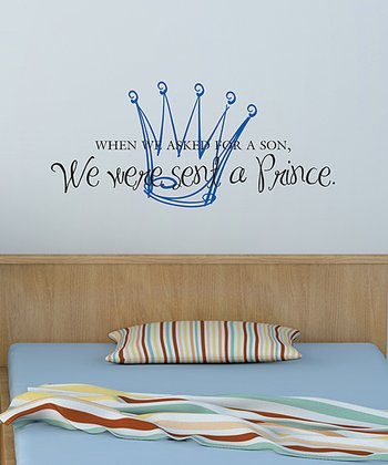 Black & Sapphire 'We Were Sent a Prince' Wall Decal