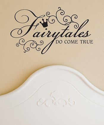 Black 'Fairy Tales Do Come True' Wall Decal