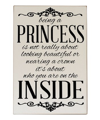 Cream & Black 'Being a Princess' Wall Plaque