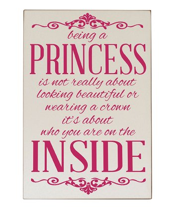 Cream & Pink 'Being a Princess' Wall Plaque