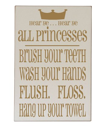 Cream & Gold Princess Bathroom Rules Plaque