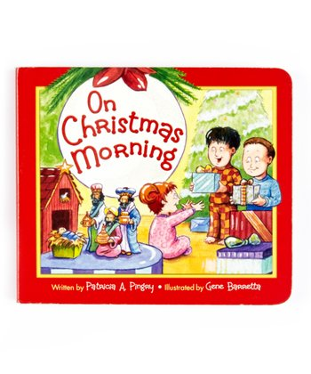 On Christmas Morning Board Book
