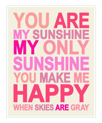 Pink & Magenta 'You Are My Sunshine' Giclée Print