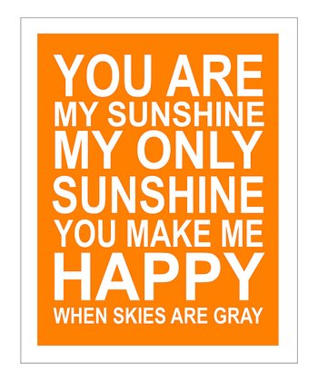 Orange 'You Are My Sunshine' Giclée Print