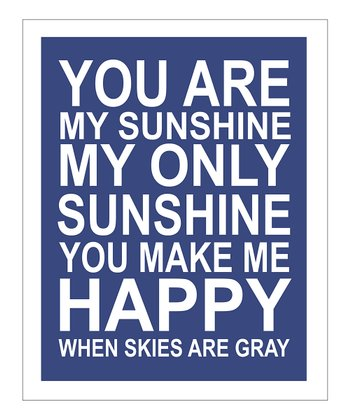 Navy 'You Are My Sunshine' Giclée Print
