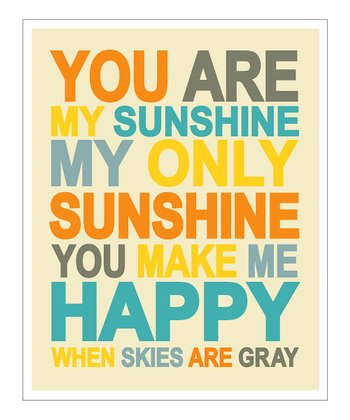 Yellow & Gray 'You Are My Sunshine' Giclée Print