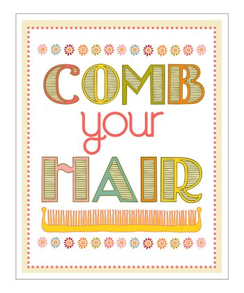 'Comb Your Hair' Giclée Print