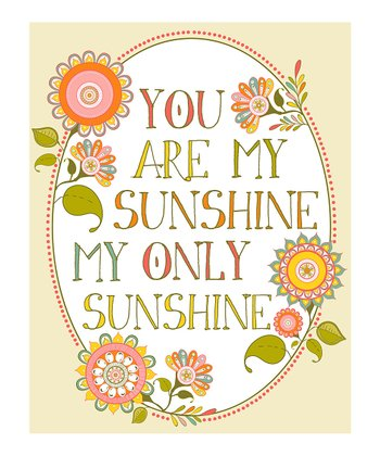 Flowers 'You Are My Sunshine' Giclée Print