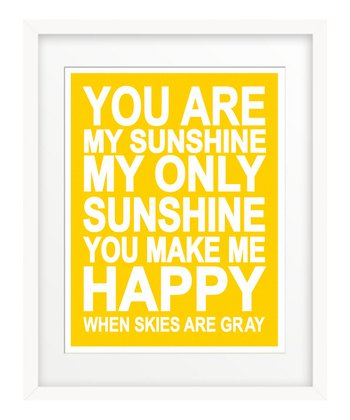 Yellow 'You Are My Sunshine' Giclée Print