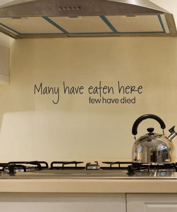 'Many Have Eaten Here' Wall Decal