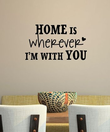 Black 'Wherever I'm With You' Wall Decal