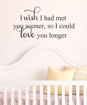 'Love You Longer' Wall Decal