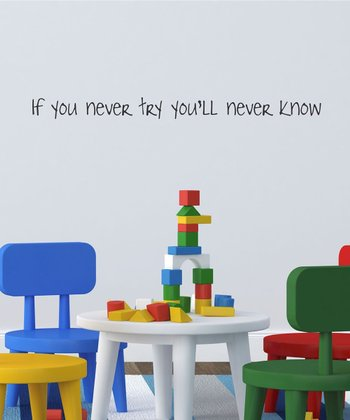 'You'll Never Know' Wall Decal