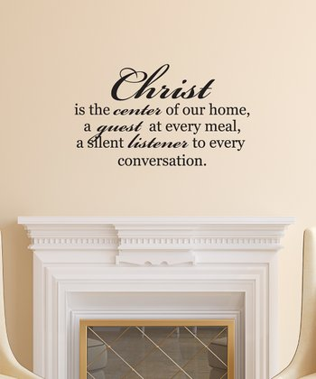 'Christ is the Center of Our Home' Wall Decal